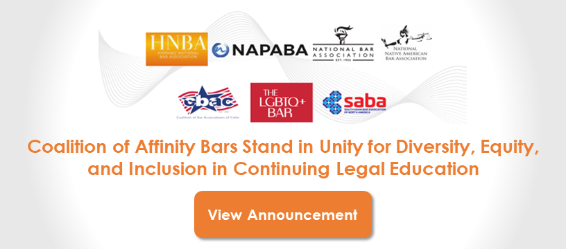 Coalition of Affinity Bars Stand in Unity for Diversity, Equity, and Inclusion in Continuing Legal Education